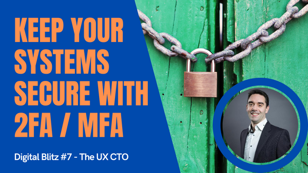 Keep your systems secure with MFA / 2FA