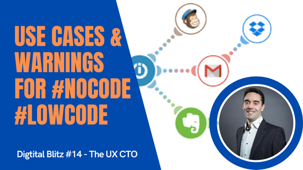 3 use cases & 2 warnings before you get into LowCode/NoCode