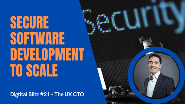 Secure software development to scale your digital product
