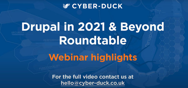 Drupal in 2021 and Beyond Virtual Roundtable