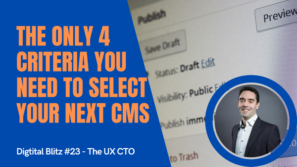 4 considerations when selecting your next CMS